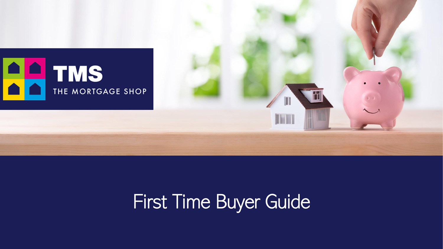 Front cover of the First Time Buyers Guide at The Mortgage Shop